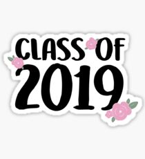 Class of 2019 - FLORAL Sticker