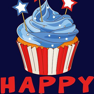 Cup Cake - Happy July 4th Independence Day by perrymsb