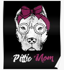 Pittie Mom Poster