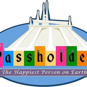 Annual Passholder Happiest Place On Earth by OzyWear