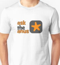 Ask The Anus Logo Unisex T-Shirt
