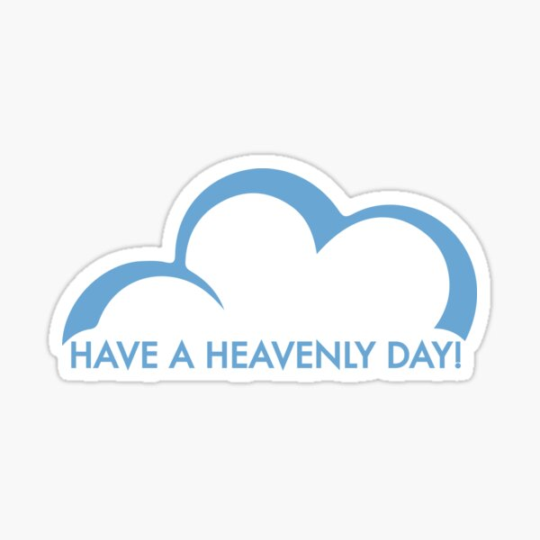 Superstore - Have a Heavenly Day Sticker