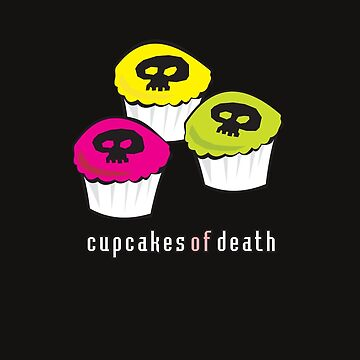Cupcakes of Death by aartytees