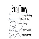 String Theory, a simple explanation in the world of physics by CindyDs
