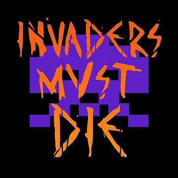 INVADERS MUST DIE II by Minuik