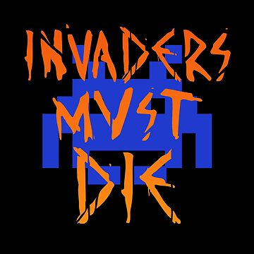 INVADERS MUST DIE III by Minuik