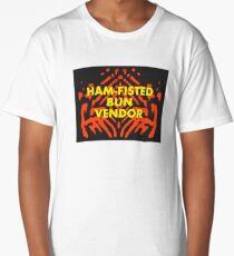 Ham-Fisted Bun Vendor Long T-Shirt