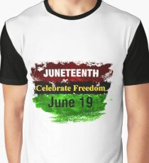Juneteenth Celebrate Freedom June 19 Black History Month  Graphic T-Shirt