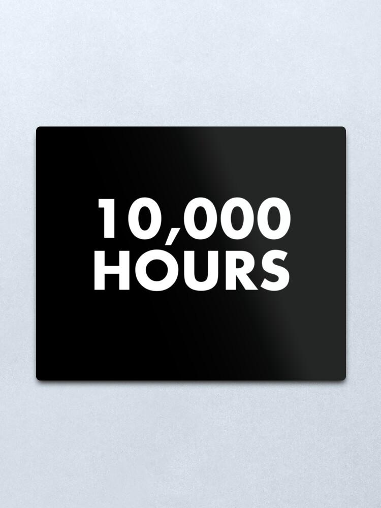 Alternate view of 10,000 Hours  Metal Print