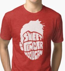 Sweet and Tender Hooligan (White Only) Tri-blend T-Shirt