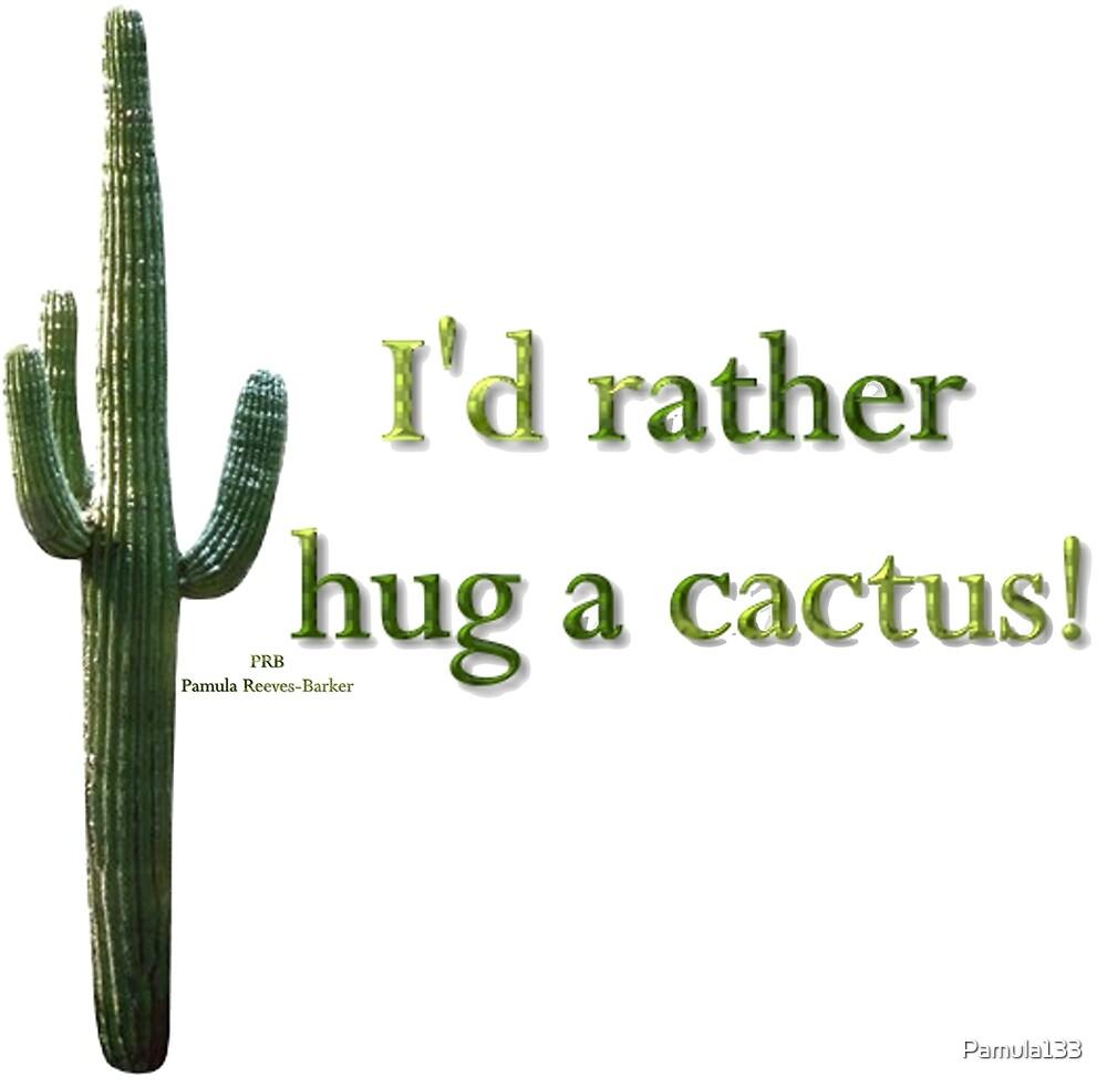 Hug a Cactus by Pamula133