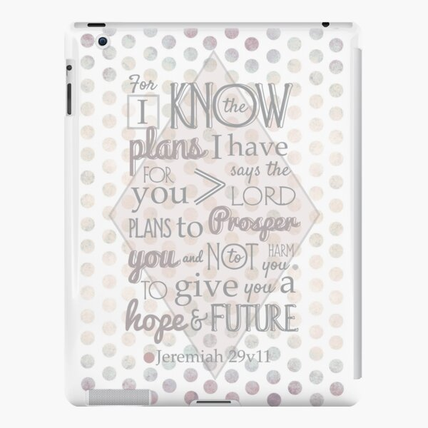 Quirky Modern Bible Verse, Jeremiah 29 verse 11 'For I know the plans I have for you says the lord. Plans to prosper you and not to harm you. To give you a hope and a future' Patterned, Scripture art. iPad Snap Case