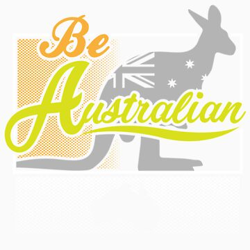 Australia Day Australian Flag Shirt   Be Australian by orangepieces