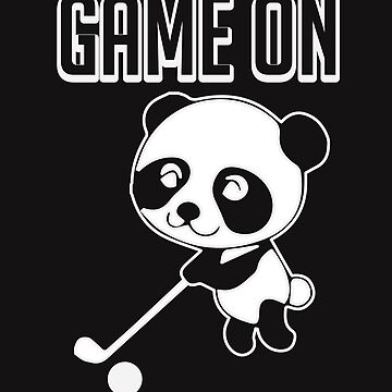 Game On I Can Play Golf Too Panda  by tfelifestyle
