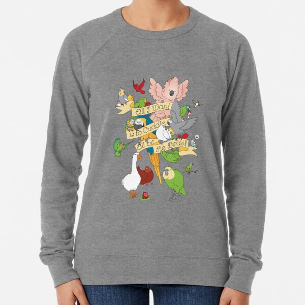Cuddle All The Birds Lightweight Sweatshirt