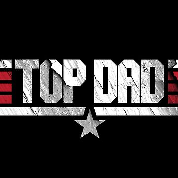 Top Dad Shirt Best Daddy by japdua