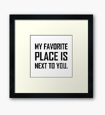 Favorite Place World Next To You Framed Print
