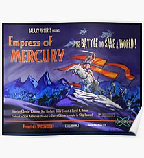 The Empress of Mercury !  Poster