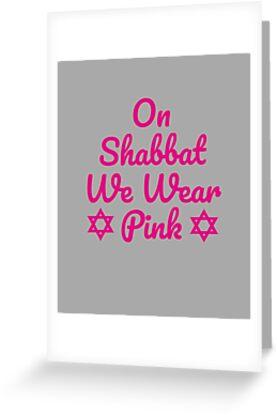 Shabbat shalom funny jewish humor jew hebrew we wear pink greeting shabbat shalom funny jewish humor jew hebrew we wear pink by essetino m4hsunfo