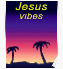 Jesus Vibes Poster