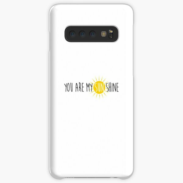 You are my sunshine Samsung Galaxy Snap Case