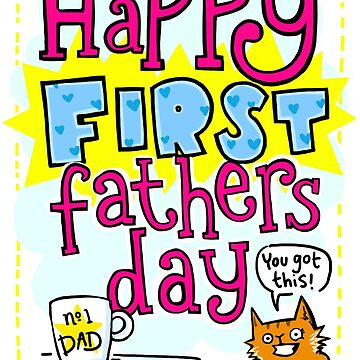 Happy First Fathers Day! by lauriepink