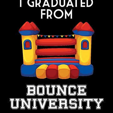 Bounce  House Graduate University by Dawncoe