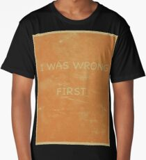 I Was Wrong First Long T-Shirt