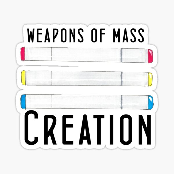 Copic Marker -- Weapons Of Mass Creation Sticker