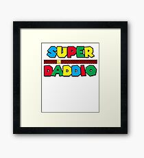 Super Daddio Shirt Fathers Day Shirt, Super Daddio Shirt - Funny Father of the Year Tee Framed Print