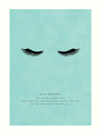 Breakfast At Tiffany's Quotes | Breakfast At Tiffany S Holly Golightly Quote Art Prints By