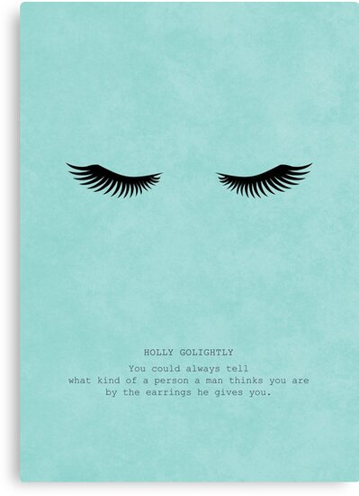 Breakfast At Tiffany's Quotes   Breakfast At Tiffany S Holly Golightly Quote Canvas Prints By