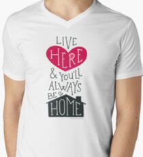 Live Here & You'll Always Be Home (Red) V-Neck T-Shirt