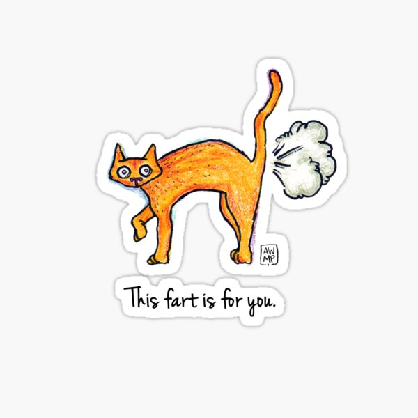 This Fart is for You Sticker