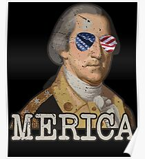 George Washington Merica July 4th T shirt Independence Day Poster