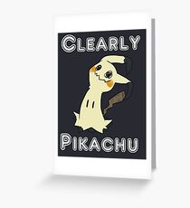 Clearly Pikachu - Mimikyu Greeting Card