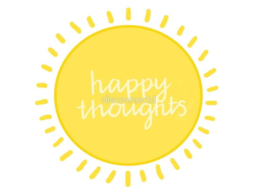 «¡pensamientos felices!» de disconnectd