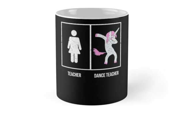 Quot Dance Teacher Quot Mugs By Kieran Abbott Redbubble