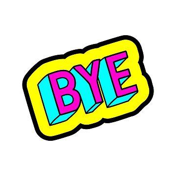 Bye  by InnaPoka