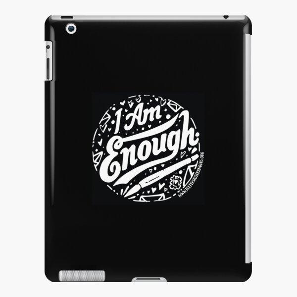 I. Am. Enough. - White Text Version iPad Snap Case