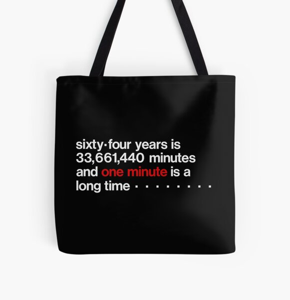 33,661,440 MINUTES All Over Print Tote Bag