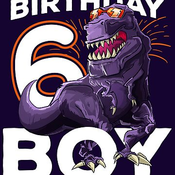 110930a3 Funny T-Rex Birthday Boy 6 Dinosaur Kids 6th Birthday Shirt by iceteeselling