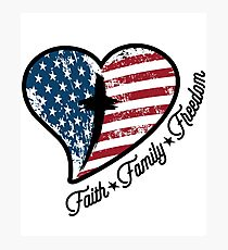 Faith Family Freedom Religious Independence Day Photographic Print