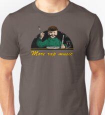 more rap music hip hop urban Unisex T-Shirt