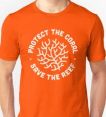 Protect the Coral, Save the Reef. Unisex T-Shirt