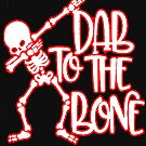 Dab to the bone by tqueen