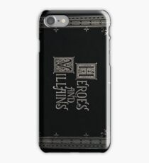 Once Upon A Time - Heroes and Villains iPhone Case/Skin