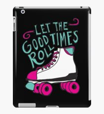 Let the Good Times Roll iPad Case/Skin