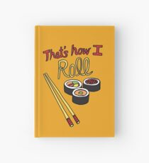 That's How I Roll Hardcover Journal