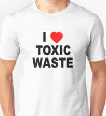 I Love Toxic Waste Unisex T-Shirt